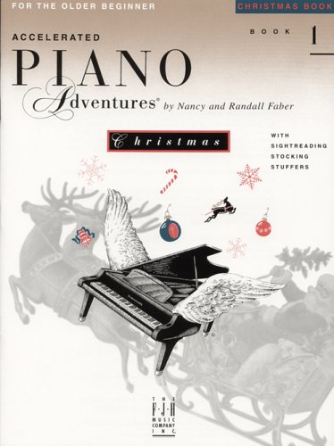 9781569391341: Accelerated Piano Adventures, Christmas Book 1