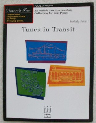 Tunes in Transit (9781569391457) by Melody Bober