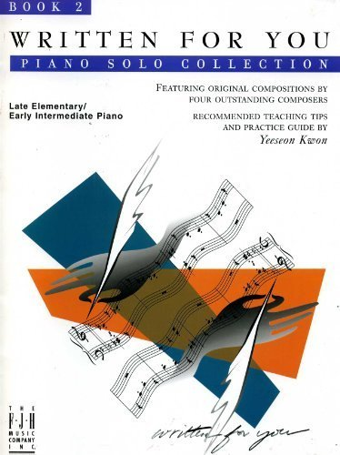 Written for You, Book 2 - Late Elementary - Early Intermediate Piano Solo: various