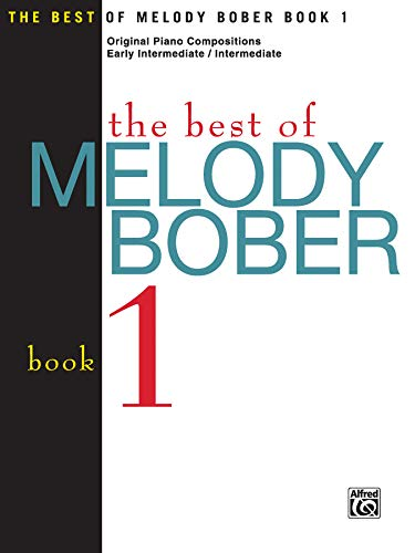 9781569391990: The Best of Melody Bober, Bk 1: Original Piano Compositions