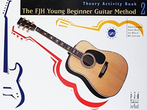 FJH Young Beginner Guitar Method, Theory Activity Book 2: Rey Sanchez, Leo Welch, David Hoge, ...