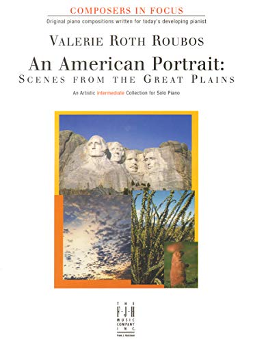 9781569392539: FJH1317 - An American Portrait - Scenes from the Great Plains - Composers in Focus