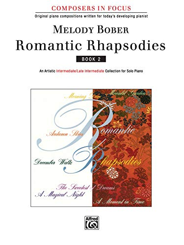 9781569393048: Romantic Rhapsodies, Book 2 (Composers in Focus)