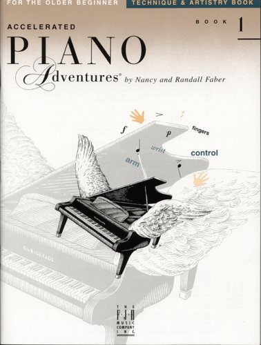 9781569393574: Accelerated Piano Adventures for the Older Beginner - Technique & Artistry Book 1