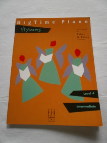 9781569393697: BigTime Piano Hymns ( Level 4 )