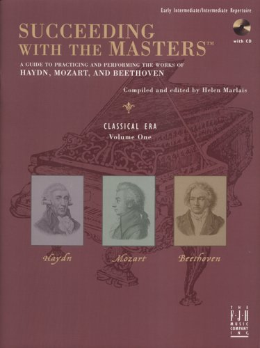 9781569393703: Succeeding with the Masters, Classical Era, Volume One