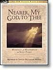 9781569394625: Nearer, My God, To Thee: Moments of Meditation for Solo Piano