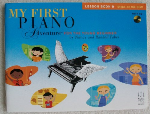 9781569395462: My First Piano Adventure: For the Young Beginner Lesson Book B