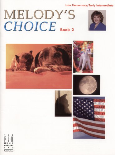 Melody's Choice, Book 2 (Late Elementary / Early Intermediate) (1569395624) by Melody Bober