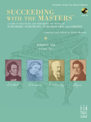 Succeeding with the Masters, Romantic Era, Volume Two: Helen Marlais