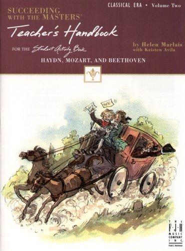 9781569396087: Succeeding with the Masters, Teacher's Handbook, Classical Era, Volume Two