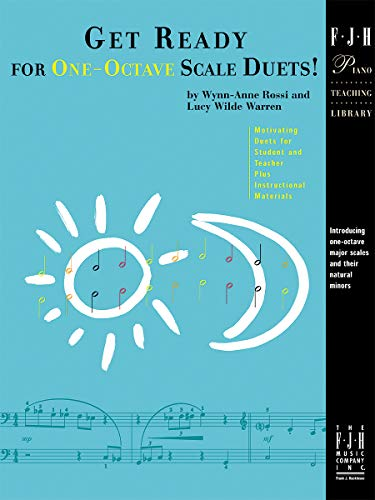 Get Ready for One-Octave Scale Duets!: Rossi, Wynn-Anne; Warren, Lucy Wilde