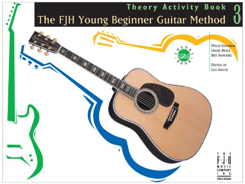 9781569396476: The FJH Young Beginner Guitar Method, Theory Activity Book 3