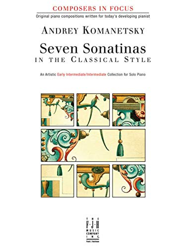 Seven Sonatinas in the Classical Style -: Andrey Komanetsky