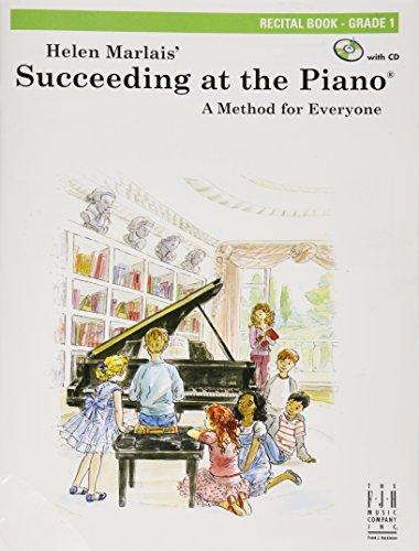 Succeeding at the Piano, Recital Book - Grade 1 (with CD): Helen Marlais