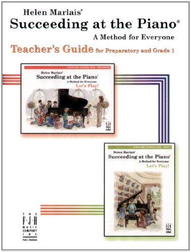 9781569398685: Succeeding at the Piano Teacher's Guide - Preparatory and Grade 1 Levels