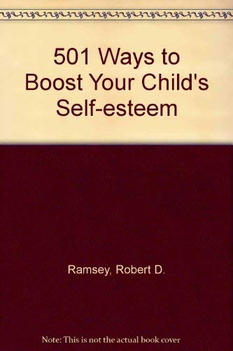 9781569430378: 501 Ways to Boost Your Child's Self-esteem