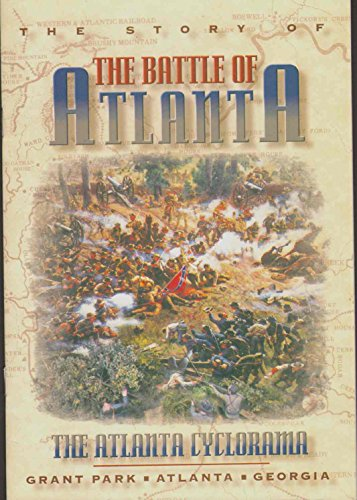 9781569441275: THE BATTLE OF ATLANTA The Atlanta Cyclorama