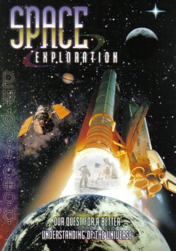 Space Exploration: Our Quest For a Better Understanding of the Universe: Jack Zehrt