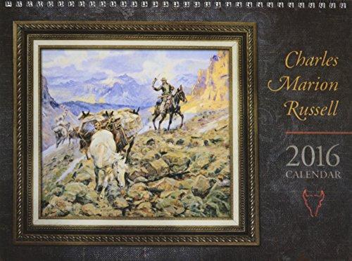 9781569444481: Charles Marion Russell 2016 Calendar