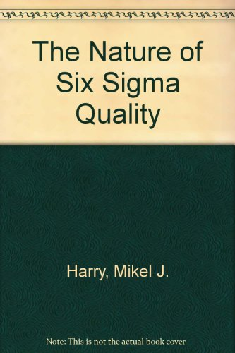 9781569460092: The Nature of Six Sigma Quality