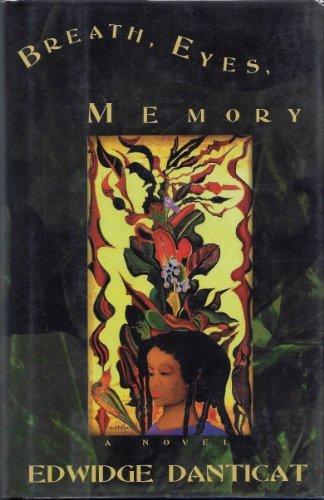 Breath, Eyes, Memory (Signed First Edition): Edwidge Danticat