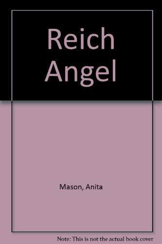 Reich Angel: Mason, Anita