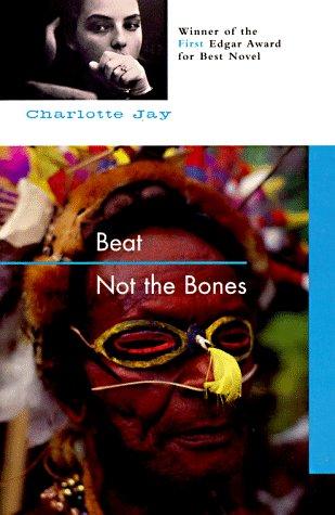 9781569470473: Beat Not the Bones