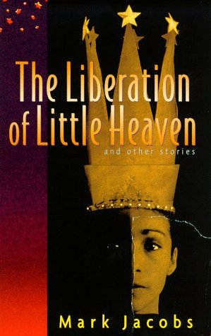 Liberation of Little Heaven and Other Stories