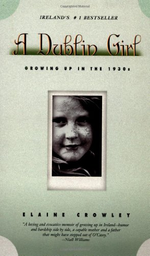 9781569471371: Dublin Girl: Growing up in the 1930s