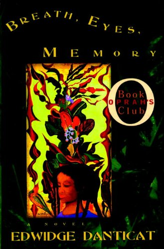 Breath, Eyes, Memory: Danticat, Edwidge