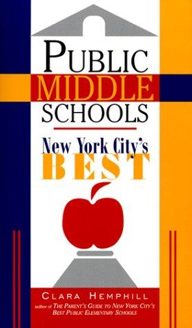 9781569471708: Public Middle Schools: New York City's Best
