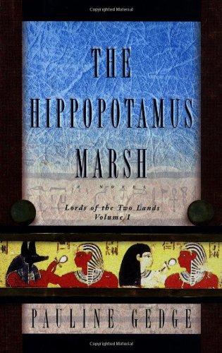HIPPOPOTAMUS MARSH-C (Lords of the Two Lands): Gedge, Pauline