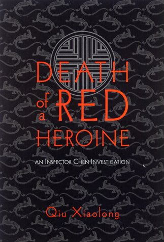 Death of a Red Heroine ***SIGNED***: Qiu Xiaolong