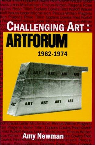 Challenging Art-C: Artforum, 1962-1974: Amy Newman