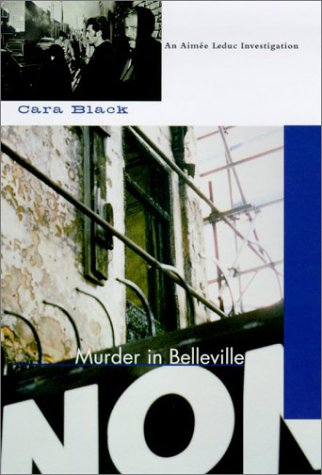 Murder in the Belleville: Cara Black