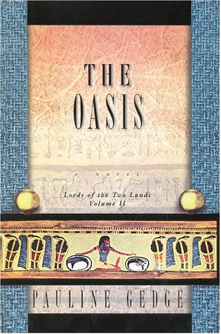 9781569472385: The Oasis: Lords of the Two Lands