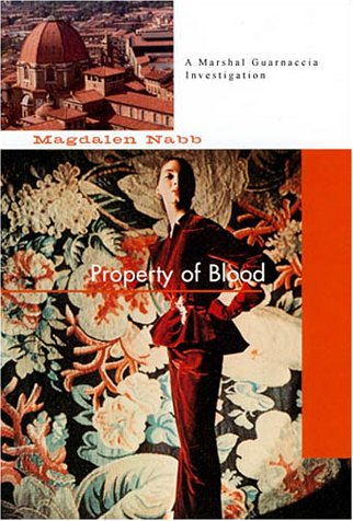 The Property of Blood *Signed 1st US*: Nabb, Magdalen