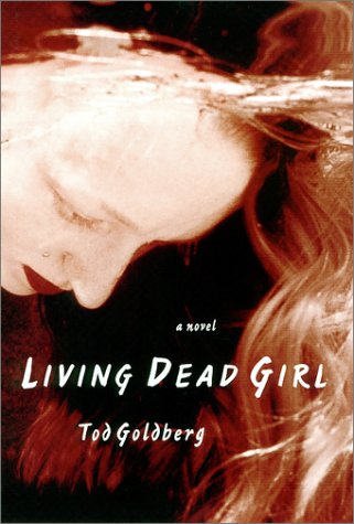 Living Dead Girl (SIGNED AND DATED)