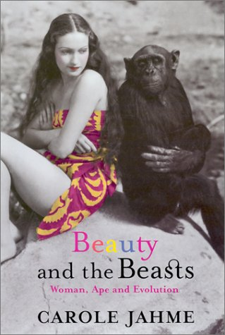 BEAUTY AND THE BEASTS : WOMAN APE AND E