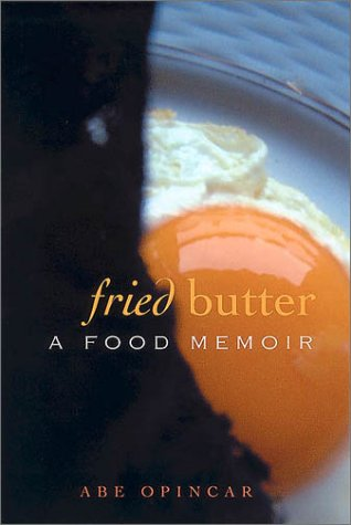 FRIED BUTTER a Food Memoir