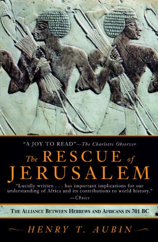 9781569473368: The Rescue of Jerusalem: The Alliance Between Hebrews and Africans in 701 B.C.