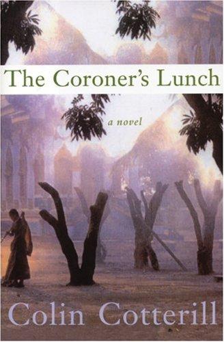 The Coroner's Lunch: Cotterill, Colin