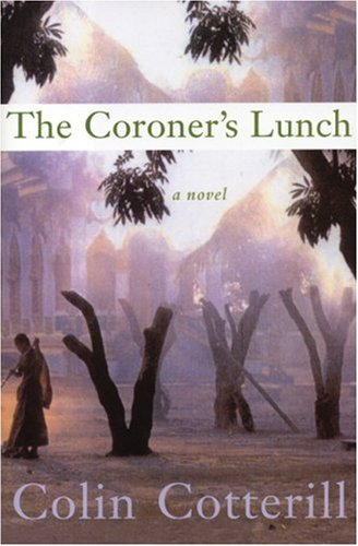 The Coroner's Lunch ***SIGNED & DATED***: Colin Cotterill