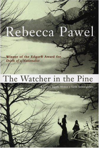 The Watcher in the Pine: Rebecca Pawel