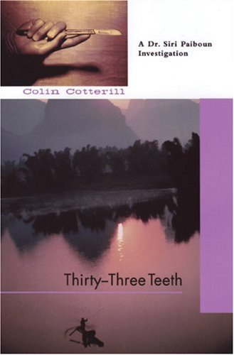 Thirty-Three Teeth: Colin Cotterill