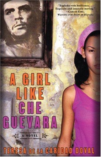 9781569473979: Girl Like Che Guevara