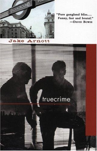 truecrime: Jake Arnott