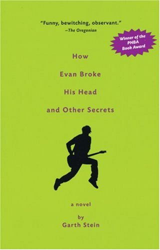 9781569474235: How Evan Broke His Head and Other Secrets