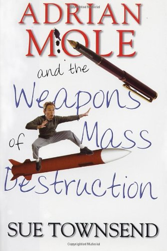 9781569474389: Adrian Mole and the Weapons of Mass Destruction (Adrian Mole Diaries)